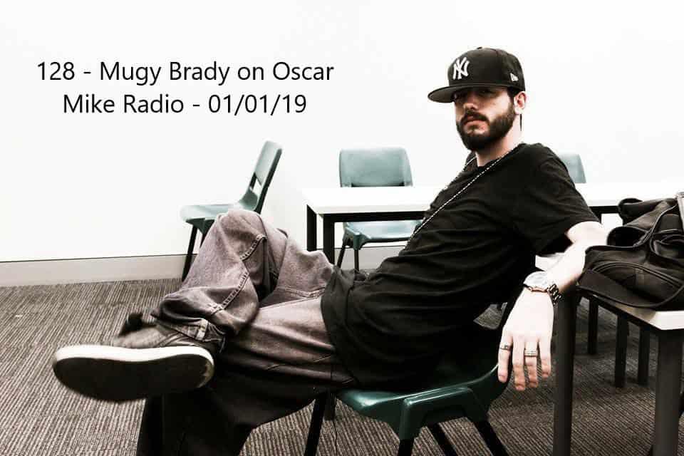 128 – Hip Hop Artist Mugzy Brady