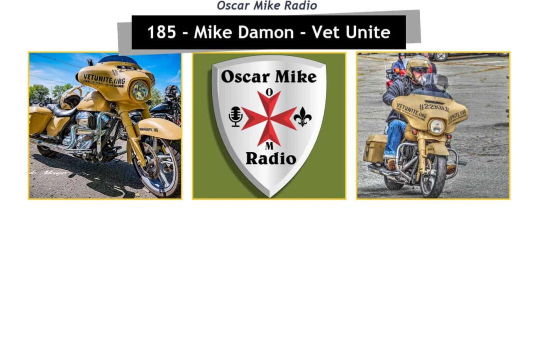 "185 – Mike ""The Godfather"" Damon of Vet Unite"