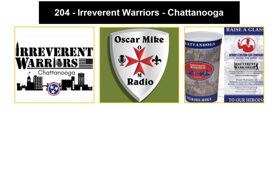 204 – Irreverent Warriors – Chattanooga