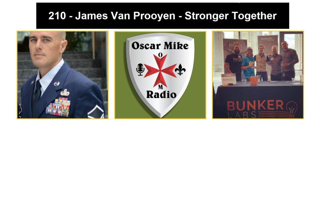 210 – James Van Prooyen – Stronger Together