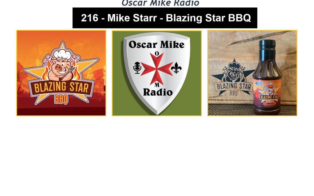 216 – Mike Star – Blazing Star BBQ
