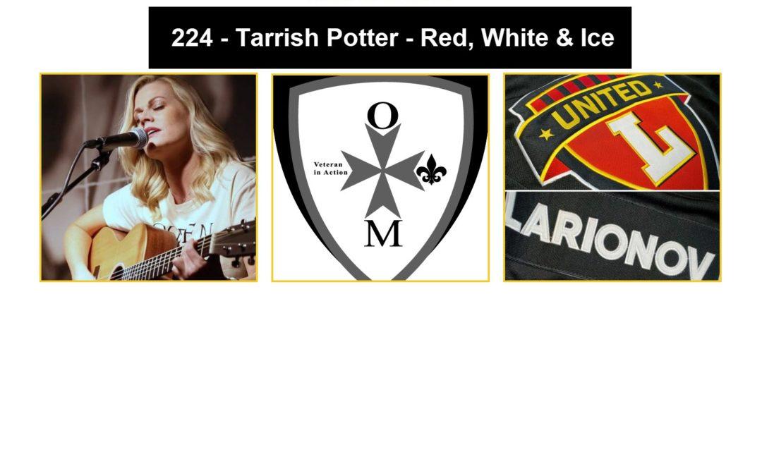 224 – Tarrish Potter – Red, White, & Ice