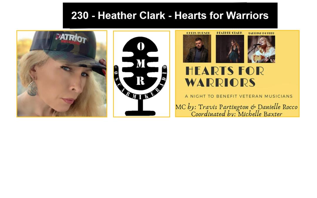 230 – Heather Clark – Hearts for Warriors