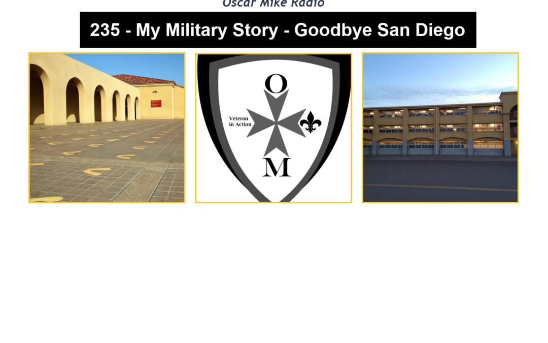 235 – Goodbye San Diego