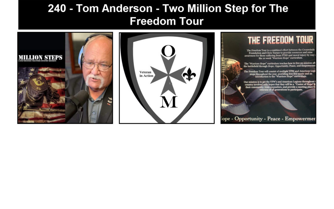 240 – Tommy Anderson – Two Million Steps for The Freedom Tour
