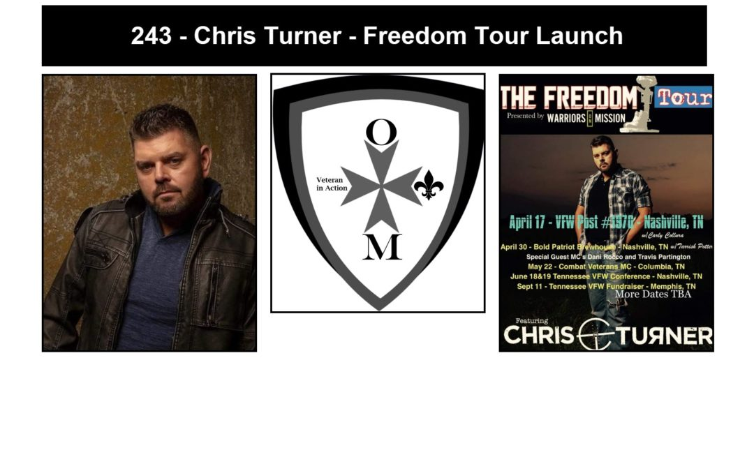 243 – Chris Turner – The Freedom Launch