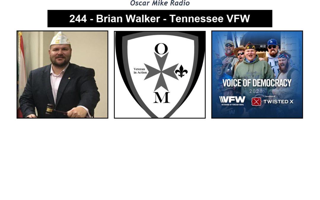 244 – Brian Walker – Tennessee VFW