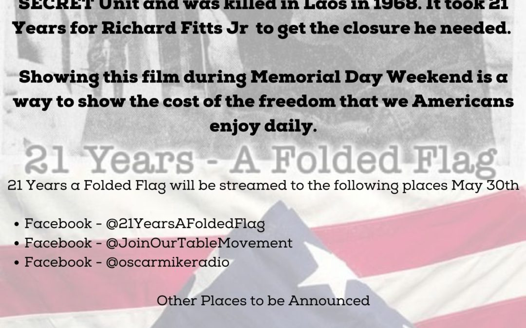 21 Years a Folded Flag Livestream – May 29th – 5 PM