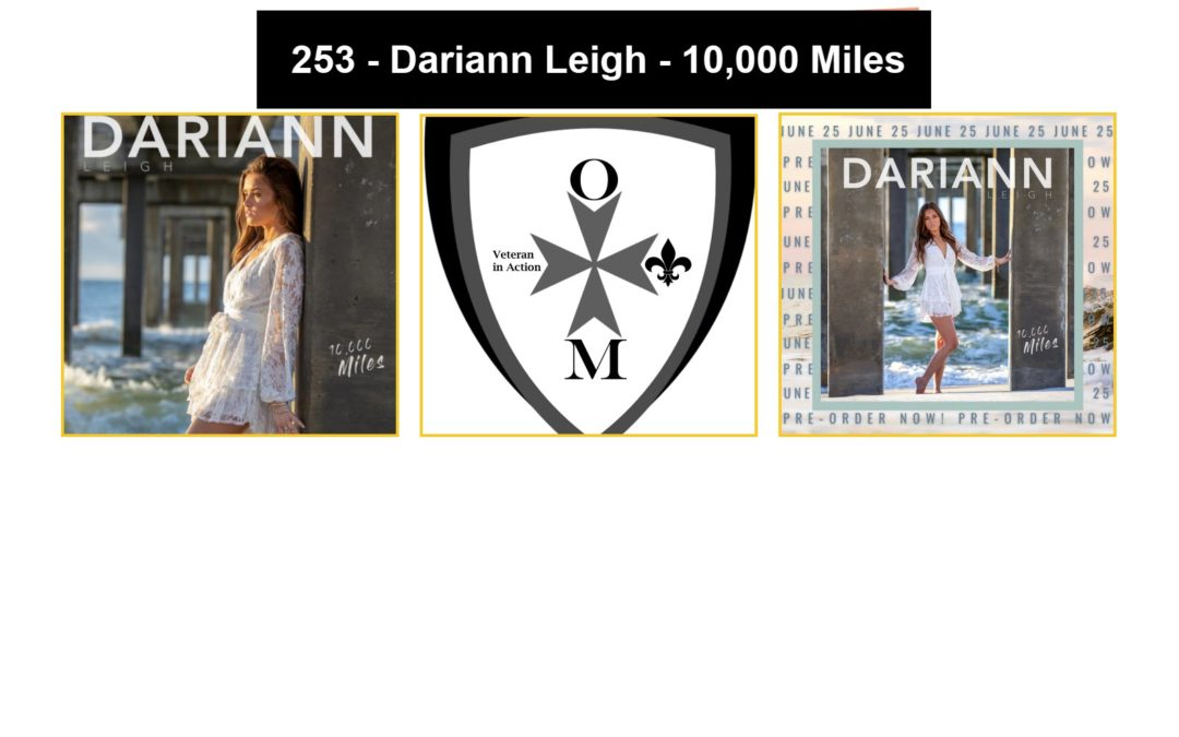 253 – Dariann Leigh – 10,000 Miles